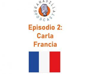 Episodio 02: Carla Palomino – Francia