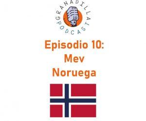 Episodio 10: Mev – Noruega