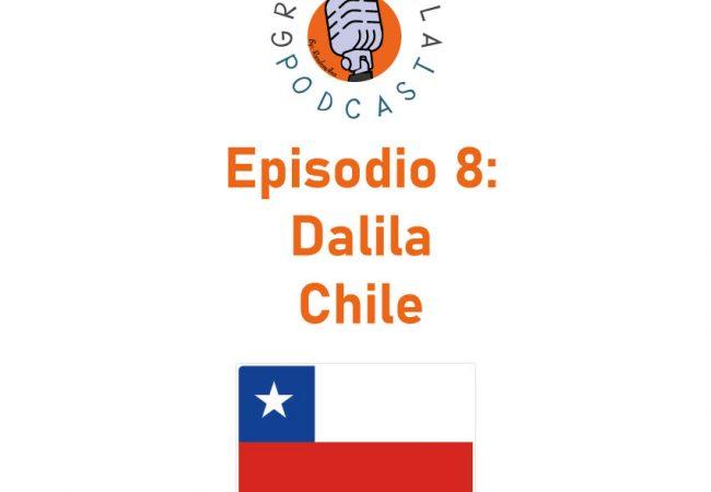 Episodio 08: Dalila – Chile
