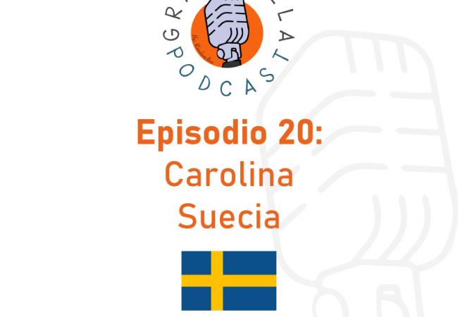 Episodio 20: Carolina – Suecia