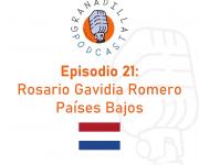 Episodio 21: Rosario Gavidia Romero – Países Bajos