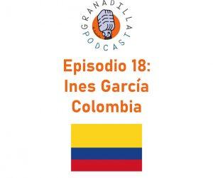 Episodio 18: Inés García – Colombia